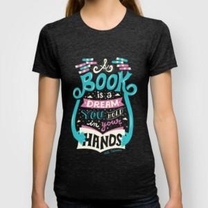 A-Book-is-a-Dream-T-shirt-540x540